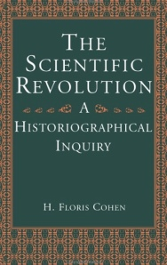 Cohen- The Scientific Revolution