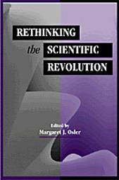 Osler - Rethinking the Scientific Revolution