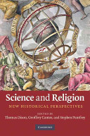 Dixon et al - Science and Religion New Historical Perspectives