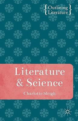 Charlotte Sleigh - Literature and Science