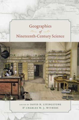 Livingstone and Withers - Geographies of Nineteenth-Century Science