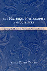 Cahan - From Natural Philosophy to the Sciences