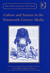 Cantor and Dawson - Culture and Science in the Nineteenth-Century Media