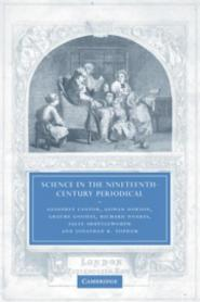 Cantor and Dawson - Science in the Nineteenth-Century Periodical