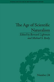 Lightman and Reidy - The Age of Scientific Naturalism
